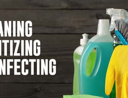 Cleaning, Sanitizing, Disinfecting: What's the Difference?